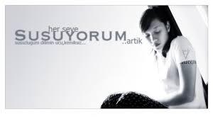 SUSUYORUM ARTIK